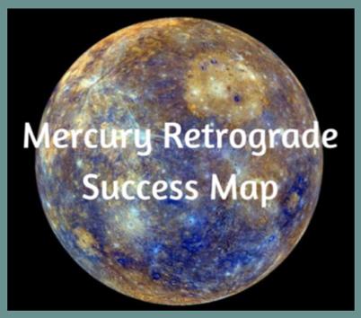 Mercury Retrograde Success Map